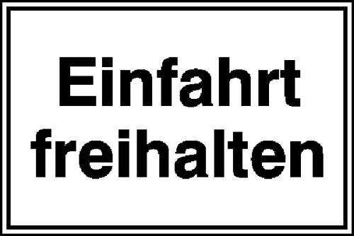 Schild Einfahrt freihalten Alu 25x15cm 11.5227