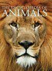The Encyclopedia of Animals by David Alderton (Hardback, 2013)