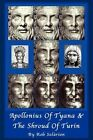 Apollonius of Tyana and The Shroud of Turin by Rob Solarion 9781420847925