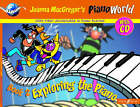 PianoWorld: Exploring the Piano by Joanne Mcgregor (Mixed media product, 2000)