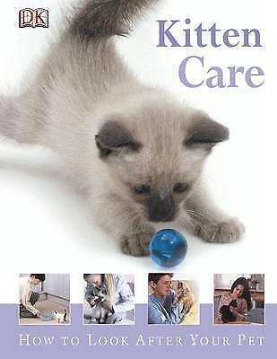 1 of 1 - Kitten Care (How to Look After Your Pet), , New Book