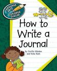 How to Write a Journal by Kate Roth, Cecilia Minden (Hardback, 2011)
