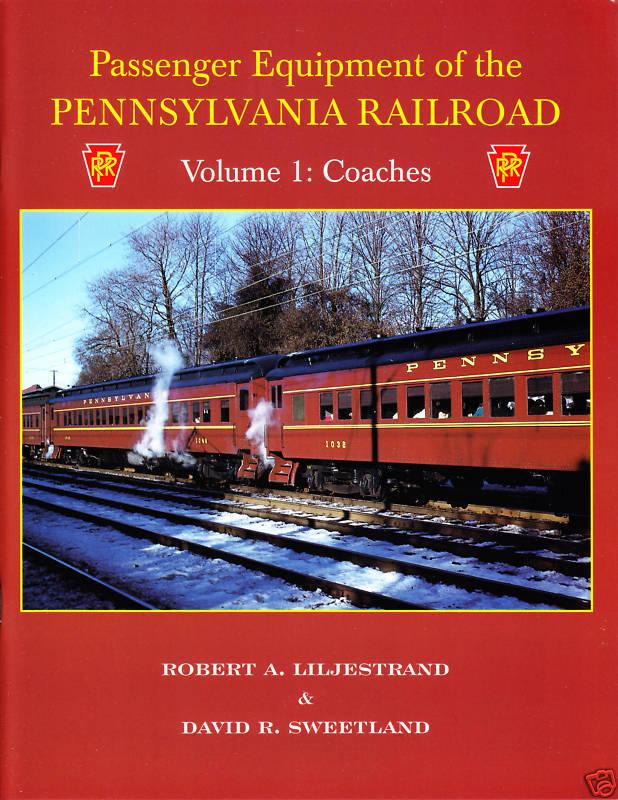Passenger Equipment of The Pennsylvania RR Volume 1 Coaches Railroad Book