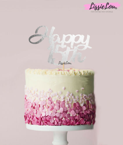 LissieLou Happy 15th Cake Topper Mirror Card Made in the UK