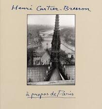 Henri Cartier-Bresson : A Propos de Paris by Henri Cartier-Bresson (1998, Paperback)