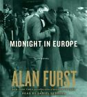 Midnight in Europe by Alan Furst (CD-Audio, 2014)