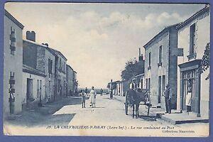 A529-CPA-LA-CHEVROLIERE-PASSAY-La-rue-conduisant-au-Port-RARE-Belle-animation