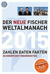 Der-neue-Fischer-Weltalmanach-2015-Zahlen-Daten-Fakten-Buch-Zustand-gut
