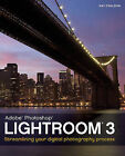 Lightroom 3: Streamlining Your Digital Photography Process by Nat Coalson (Paperback, 2010)