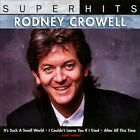 Super Hits by Rodney Crowell (CD, Oct-2007, BMG Special Products)