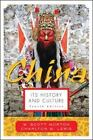 China : Its History and Culture by Charlton M. Lewis and W Scott Morton (2004, Paperback, Revised)