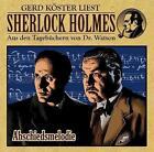 Sherlock Holmes-Hörbuch 03. Abschiedsmelodie von Gerd Köster (2015)