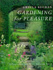 Gardening for Pleasure: A Practical Guide to the Basic Skills by Ursula Buchan (Hardback, 1996)