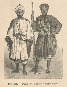 LibéRal A2462 Poliziotto E Soldato Marocchino - Xilografia Antica Del 1895 - Engraving
