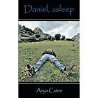 Daniel Asleep 9781452024530 by Anya Cates Paperback