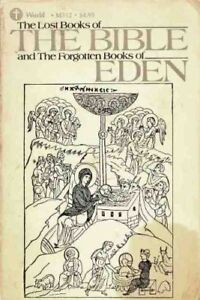 Details about B000H2EHZK the Lost Book of the Bible and the Forgotten Books  of Eden