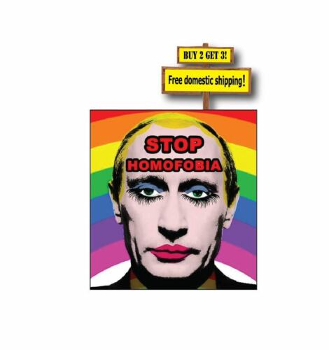 Gay Rights Stop Homofobia Putin Banned Image Decal Sticker Made in America
