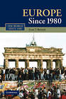 Europe Since 1980 by Ivan T. Berend (Paperback, 2010)