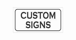 6X12 Custom Signs
