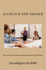 Wie Man eine Betriebswirtschaftliche Auswertung (BWA) Liest by Ullrich von...