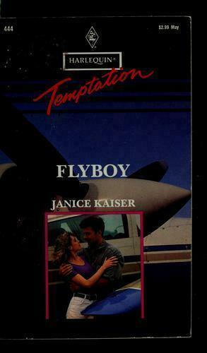 Harlequin Temptation: Flyboy by Janice Kaiser (1993, Paperback)