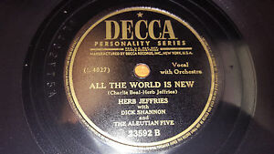 HERB-JEFFRIES-DICK-SHANNON-amp-ALEUTIAN-FIVE-All-The-World-Is-New-78-Decca-23592