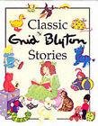 Classic Enid Blyton Stories by Enid Blyton (Hardback, 2001)