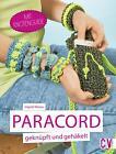 Paracord geknüpft und gehäkelt von Ingrid Moras (2015, Taschenbuch)