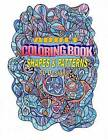 Adult Coloring Book: Hand-Drawn Shapes and Patterns by Ten Zone Designs (Paperback / softback, 2016)
