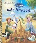 Olaf's Perfect Day (Disney Frozen) by Jessica Julius (Hardback, 2015)