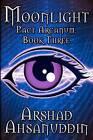 Moonlight: Pact Arcanum by Arshad Ahsanuddin (Paperback / softback, 2012)