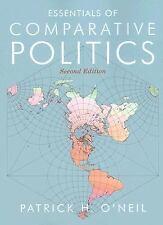 Essentials of Comparative Politics (Second Edition) Patrick H. O'Neil Paperback