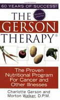 The Gerson Therapy: The Proven Nutritional Program For Cancer And Other Illnesse on sale