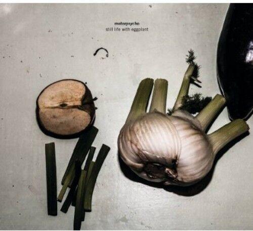 Motorpsycho - Still Life with Eggplant [New CD]