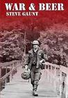 War and Beer by Steve Gaunt (Paperback, 2010)