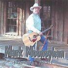 From the Heart by Mark Mooneyhan (CD, Dec-2003, Mark Mooneyhan)