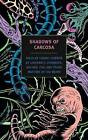 Shadows of Carcosa: Tales of Cosmic Horror by Lovecraft, Chambers, Machen, Poe, and Other Masters of the Weird by Arthur Machen, Ambrose Bierce, R W Chambers, Edgar Allan Poe, H P Lovecraft (Paperback / softback, 2015)