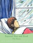 Squirrel Boy and Brad The Storm by Ruth Crawford 9781449016111 Paperback 2010