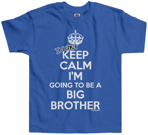 Threadrock Boys I Can/'t Keep Calm Toddler T-shirt Funny Big Brother Announcement