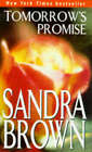 Tomorrow's Promise by Sandra Brown (Paperback, 1998)