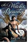 A Witch's Beauty by Joey W Hill (Paperback / softback)
