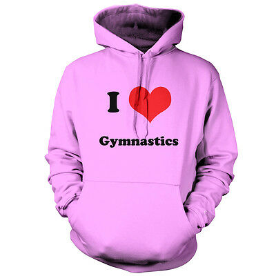 I Love Gymnastics - Unisex Hoodie - 9 Colours - Rhythmic - Equipment - Gift