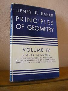 Henry F. Baker : Principles of geometry Volume IV : Higher geometry 1963 - France - Objet modifié: Non Sujet: Mathématiques et sciences Langue: Anglais - France