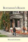 Buchanan's Reach by William E Cooper (Paperback / softback, 2009)