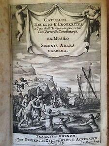 1659-Catullus-Tibullus-et-Propertius-UTRECHT