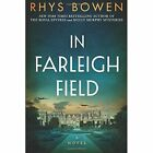 In Farleigh Field: A Novel of World War II by Rhys Bowen (Paperback, 2017)