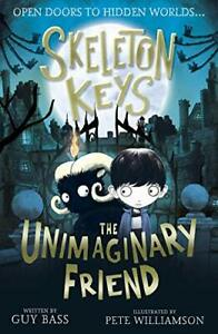 Skeleton-Keys-The-Unimaginary-Friend-by-Guy-Bass-and-Pete-Williamson-Paperback