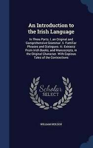 An-Introduction-to-the-Irish-Language-In-Three-Parts-I-an-Original-and-Compre