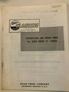 """CLAUSING Atlas 12/"""" 100 Series Lathe Operator/'s Instructions /& Parts Manual 0954"""