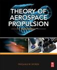 Theory of Aerospace Propulsion by Pasquale M. Sforza (Paperback, 2016)
